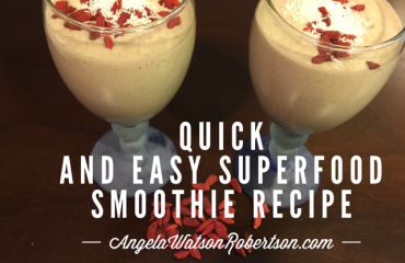 Quick & Easy Superfood Smoothie Recipe - Health Coach Angela Watson Robertson